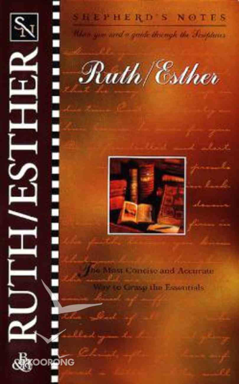 Ruth and Esther (Shepherd's Notes Series) Paperback