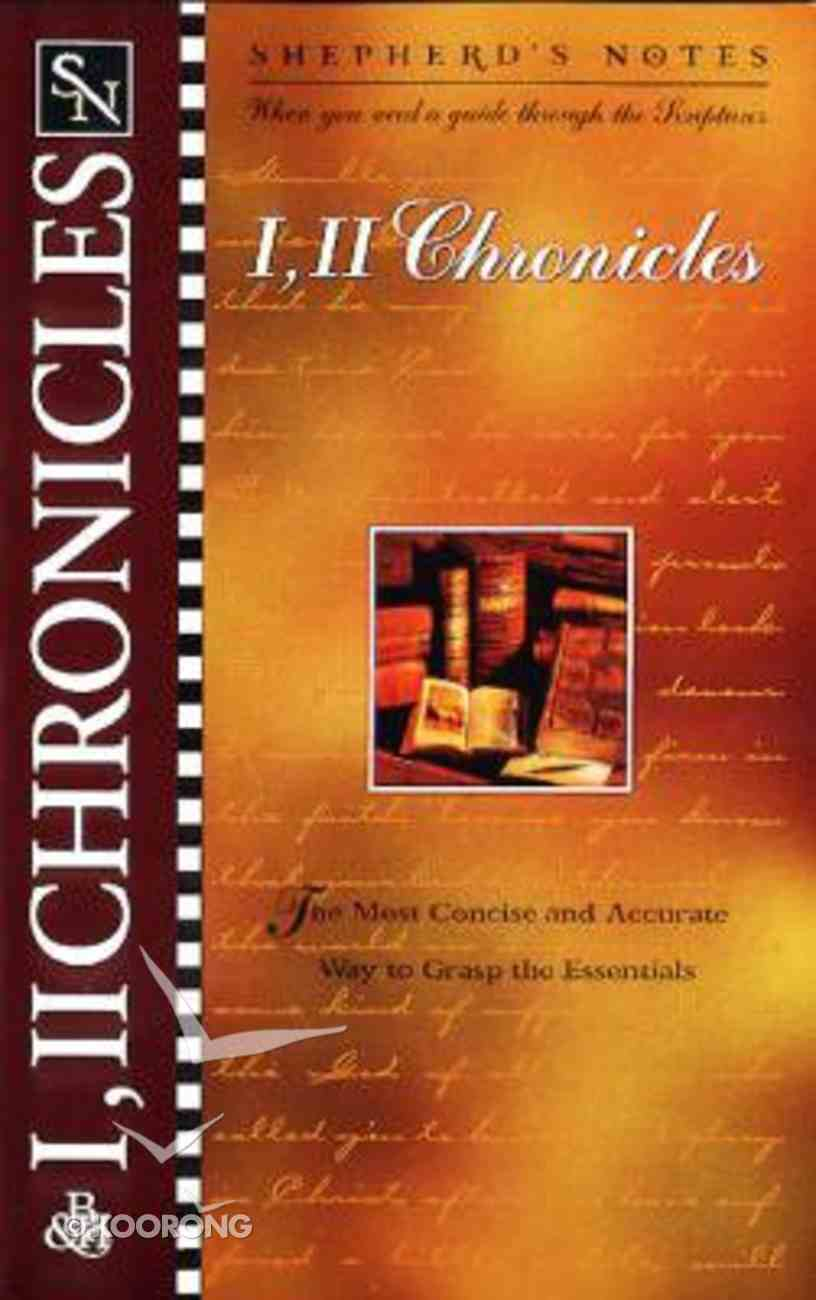 1 & 2 Chronicles (Shepherd's Notes Series) Paperback