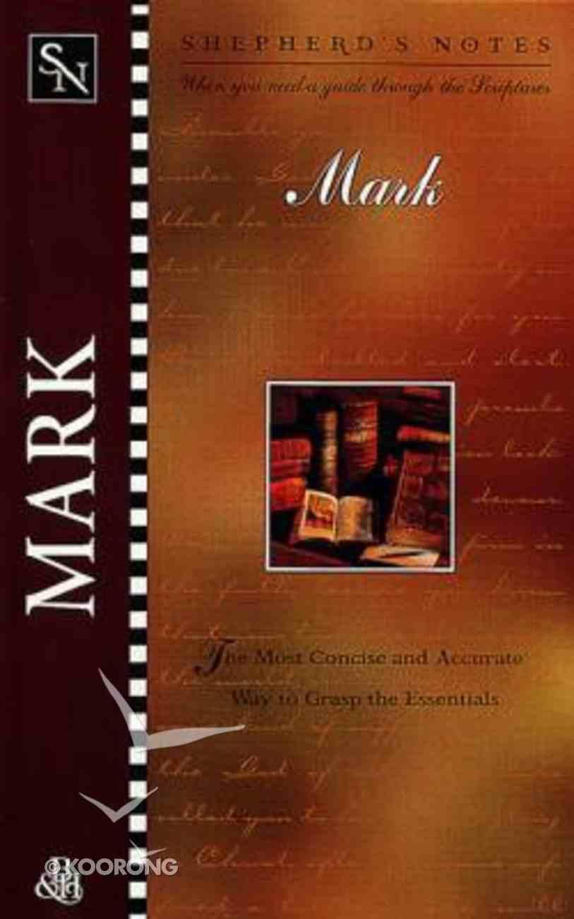 Mark (Shepherd's Notes Series) Paperback