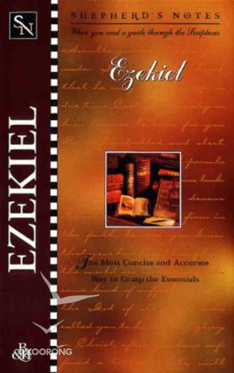 Ezekiel (Shepherd's Notes Series) Paperback