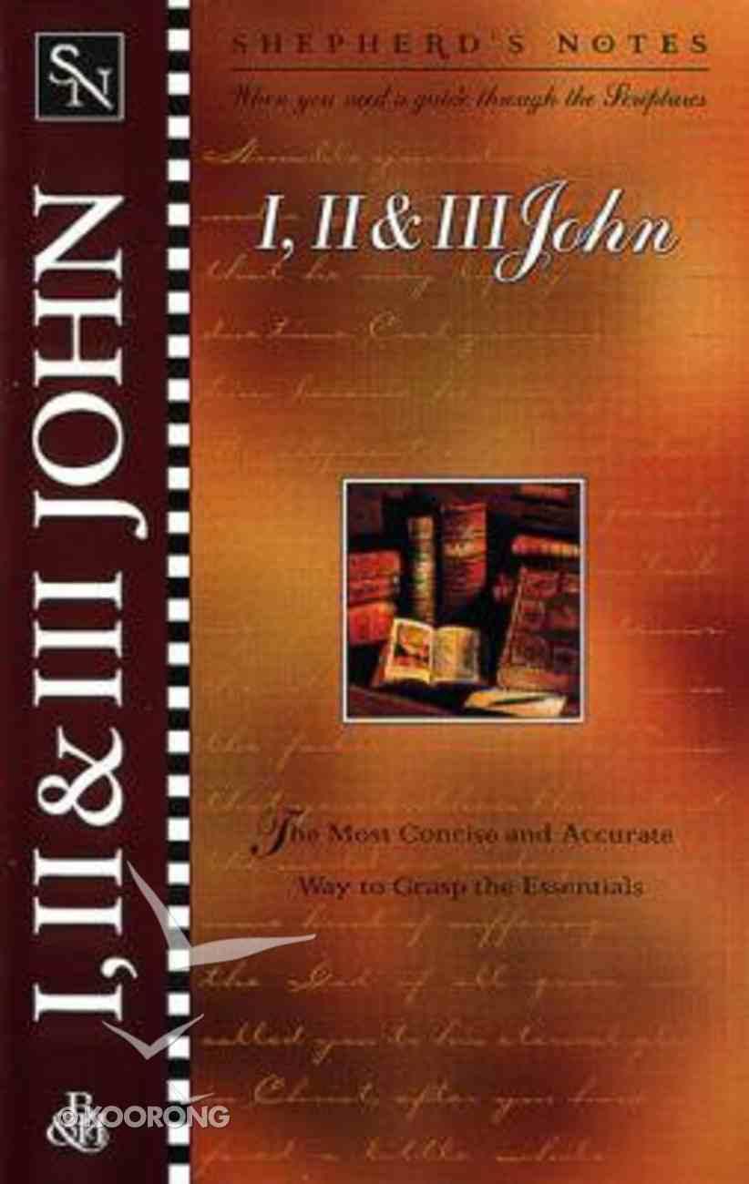 1, 2 & 3 John (Shepherd's Notes Series) Paperback