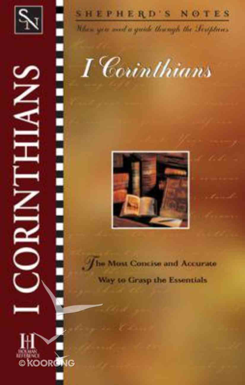 1 Corinthians (Shepherd's Notes Series) Paperback