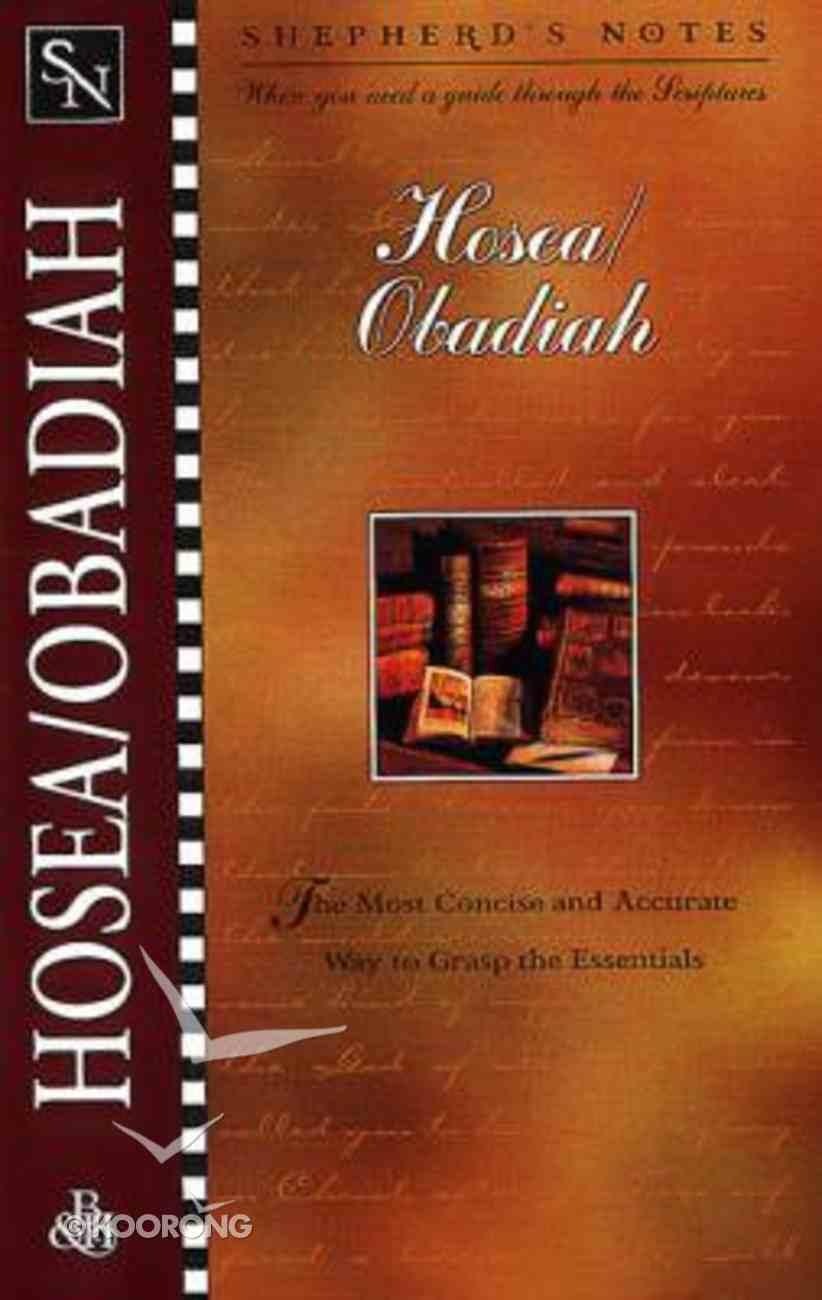 Hosea/Obadiah (Shepherd's Notes Series) Paperback