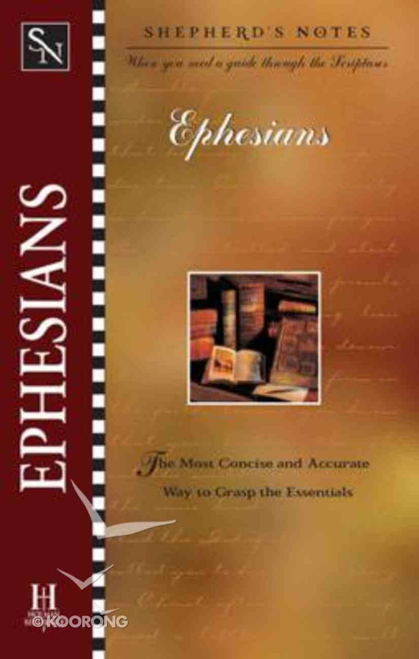 Ephesians (Shepherd's Notes Series) Paperback