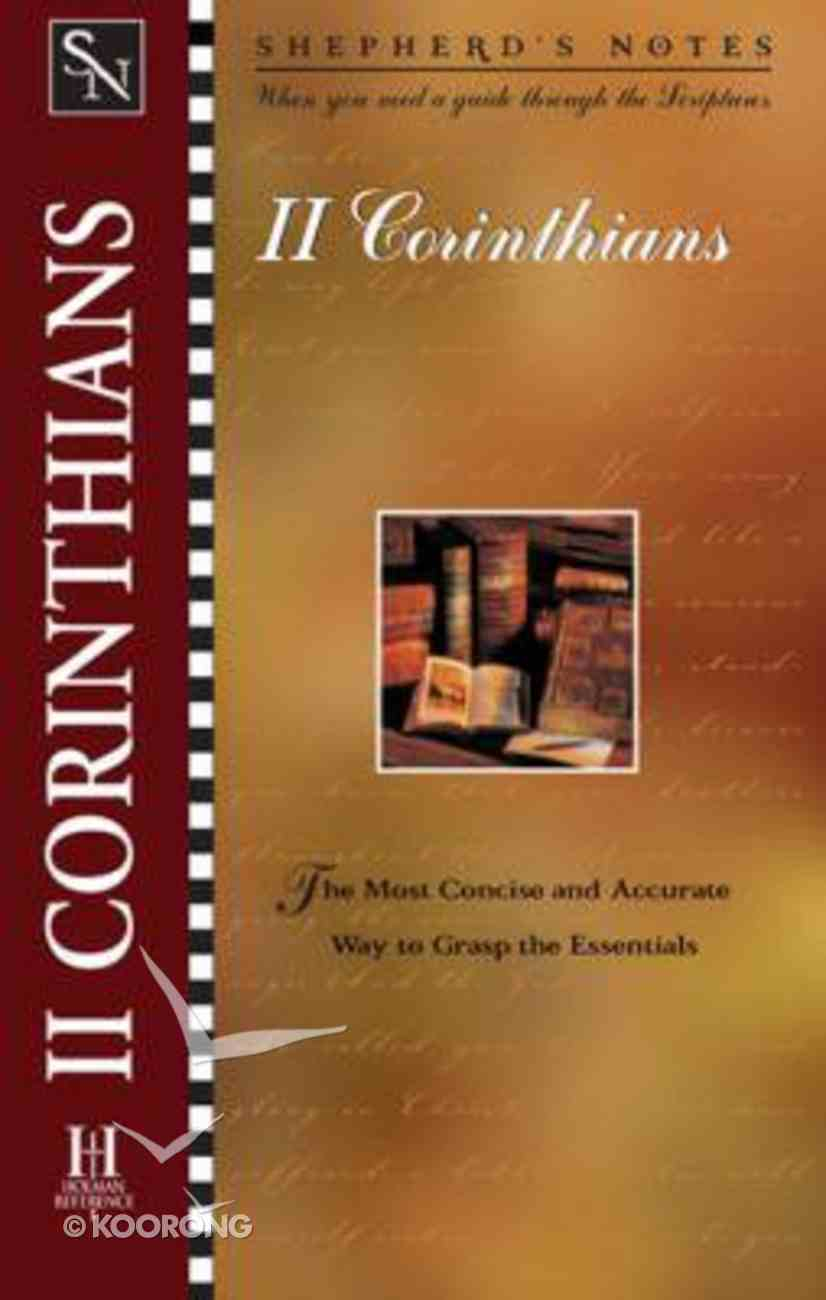 2 Corinthians (Shepherd's Notes Series) Paperback