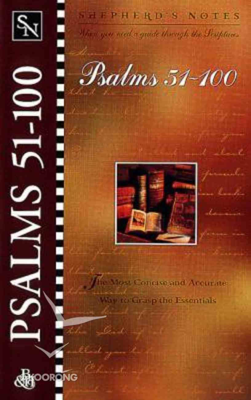 Psalms 51-100 (Shepherd's Notes Series) Paperback