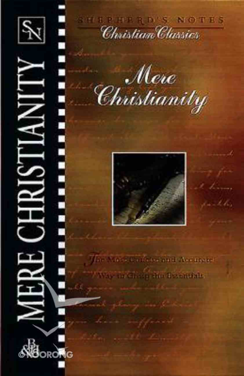 C.S Lewis's Mere Christianity (Shepherd's Notes Christian Classics Series) Paperback