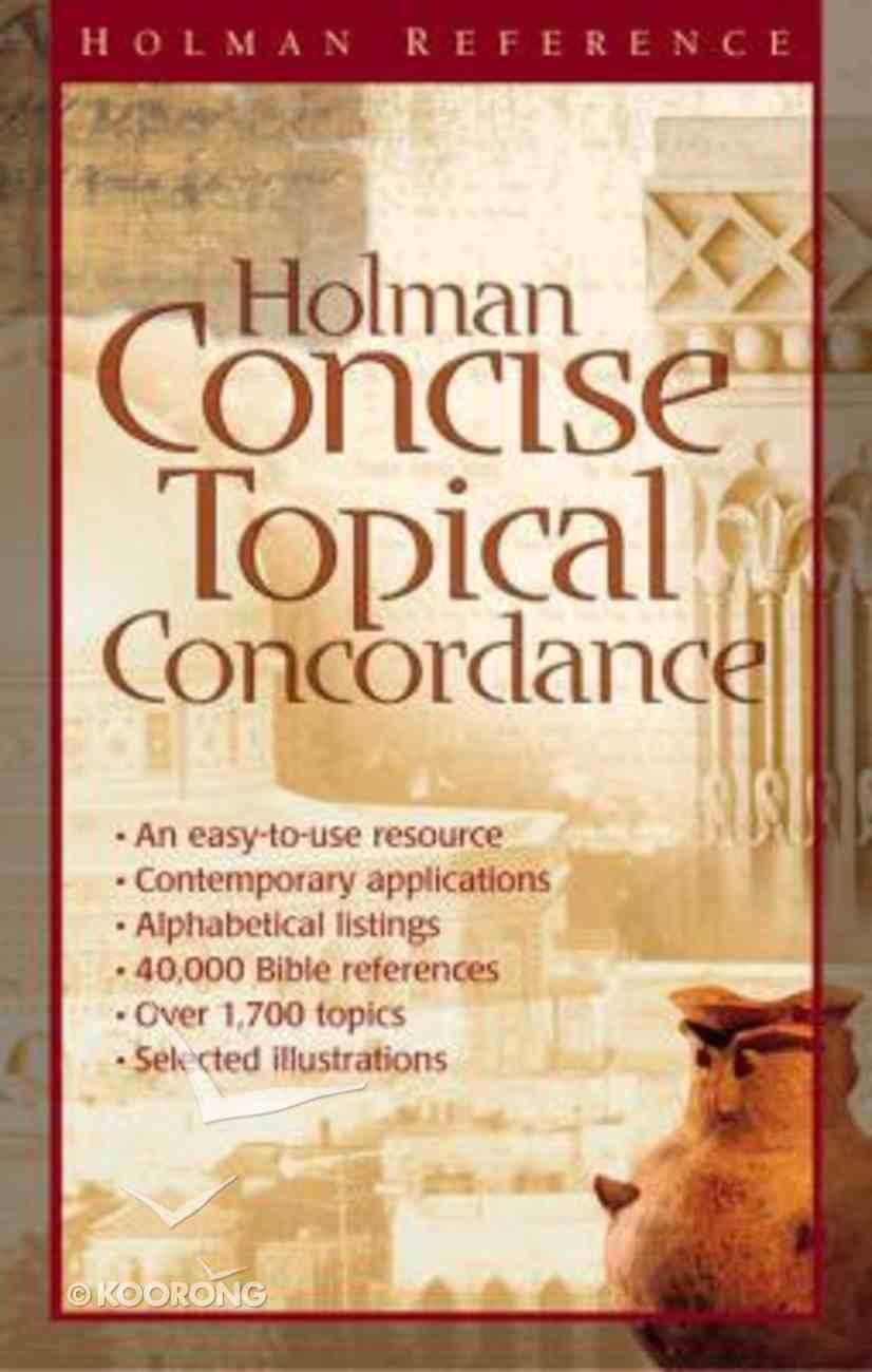 Holman Concise Topical Concordance Hardback