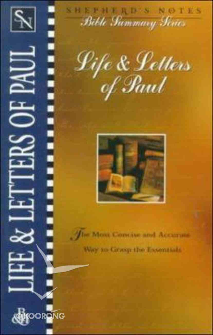 Life & Letters of Paul (Shepherd's Notes Bible Summary Series) Paperback
