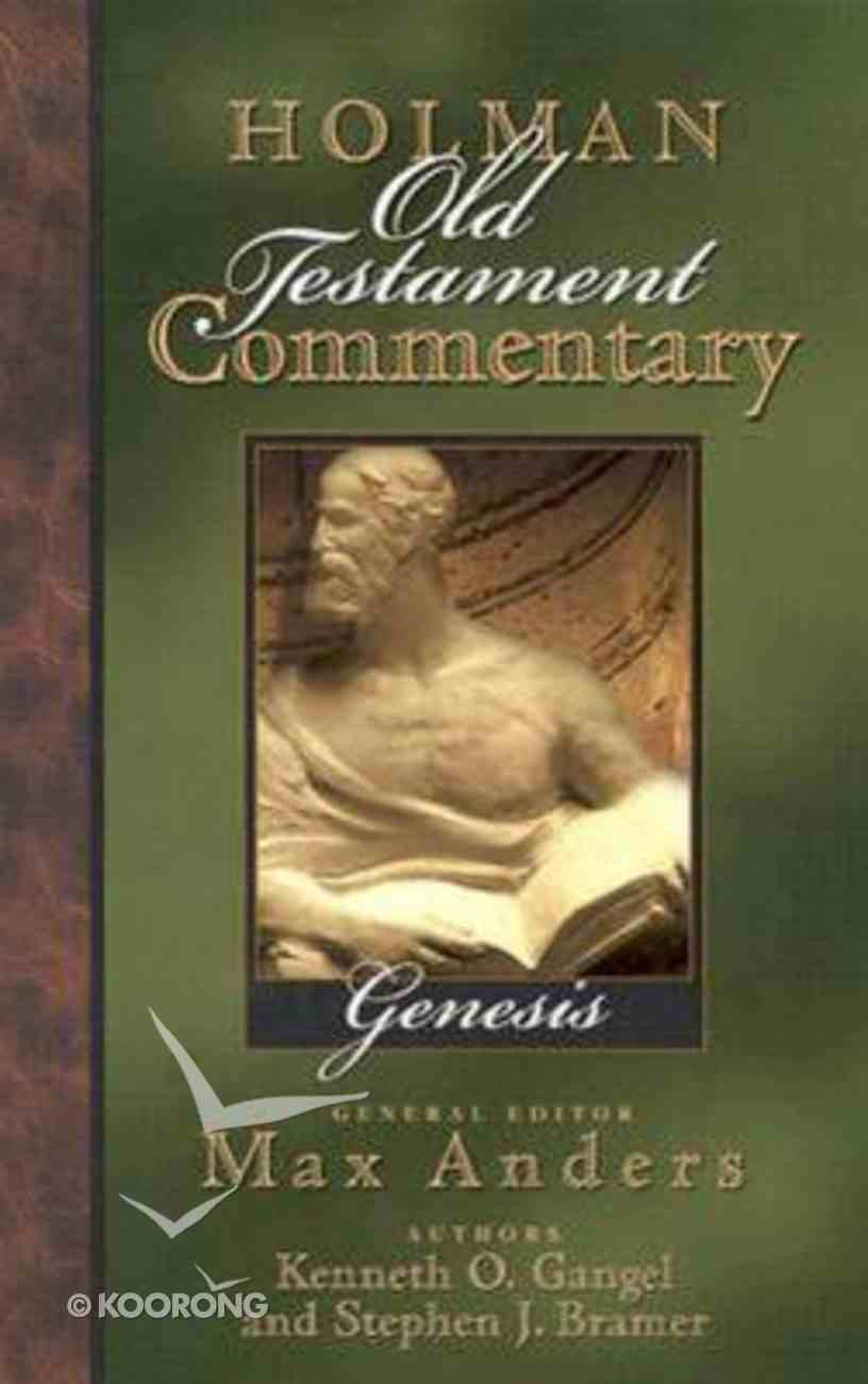 Genesis (#01 in Holman Old Testament Commentary Series) Hardback