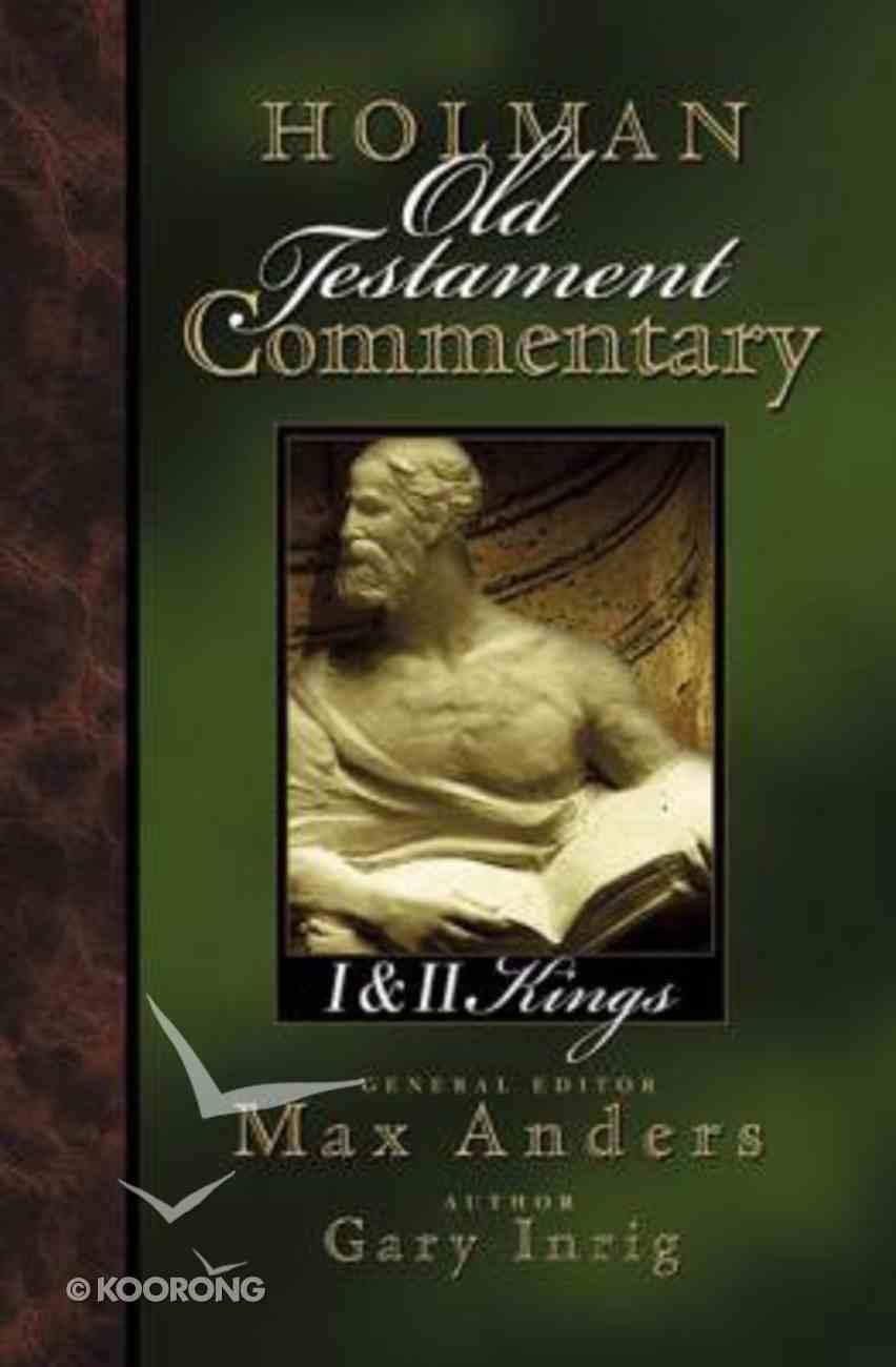 1&2 Kings (#07 in Holman Old Testament Commentary Series) Hardback