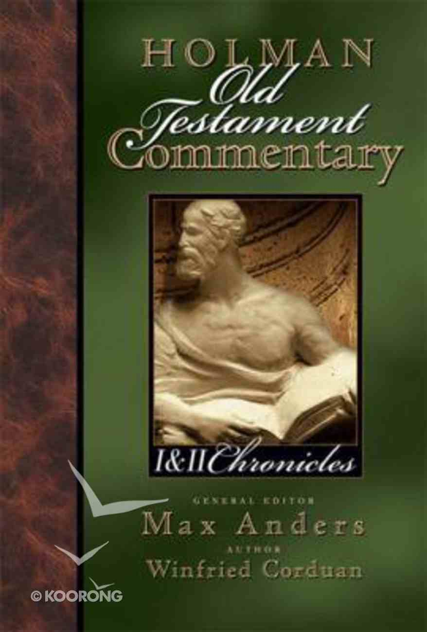 1 & 2 Chronicles (#08 in Holman Old Testament Commentary Series) Paperback