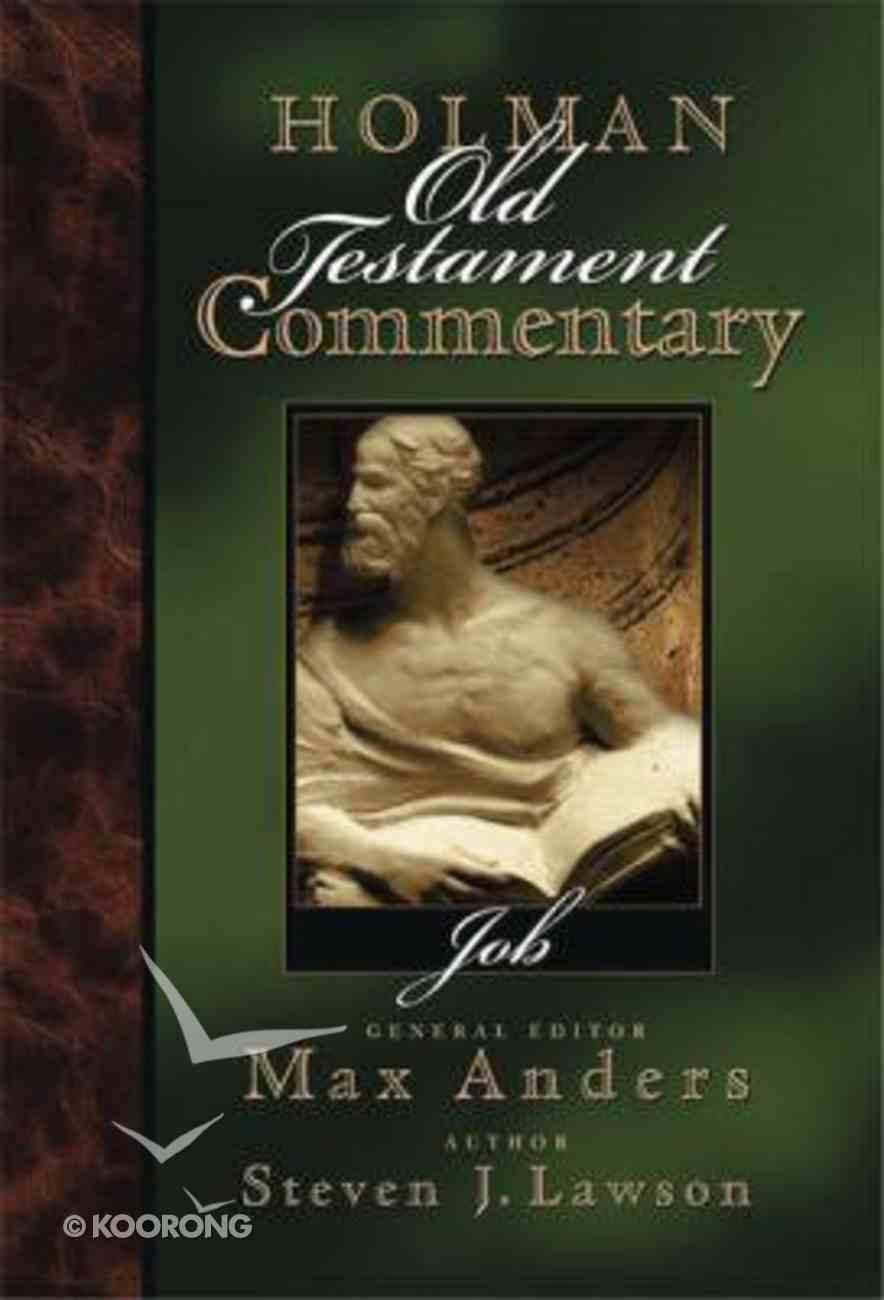 Job (#10 in Holman Old Testament Commentary Series) Hardback