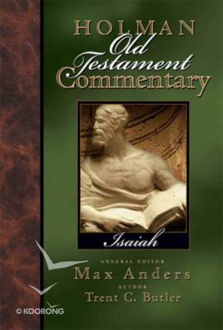 Isaiah (#15 in Holman Old Testament Commentary Series) Hardback