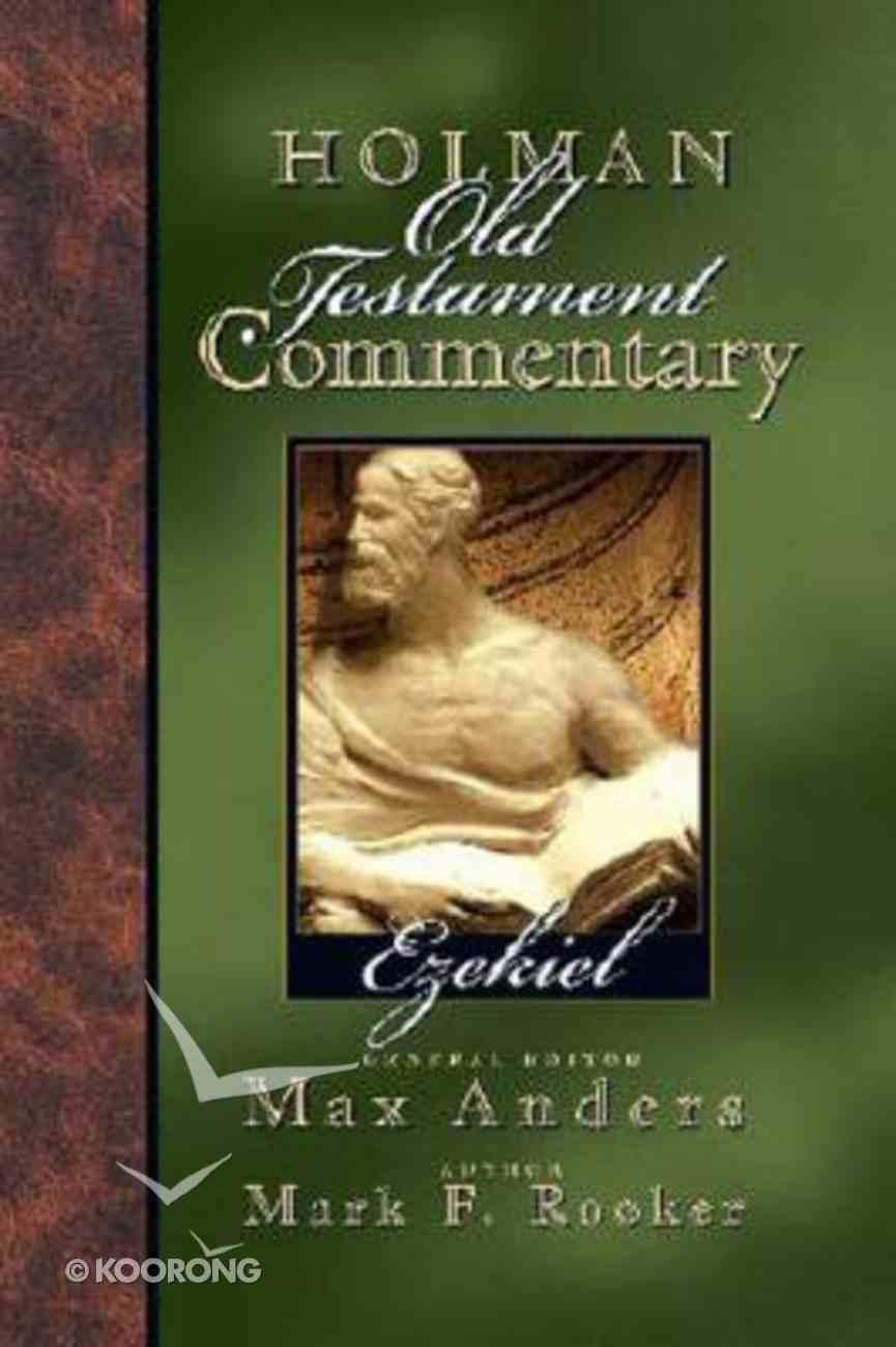 Ezekiel (#17 in Holman Old Testament Commentary Series) Hardback
