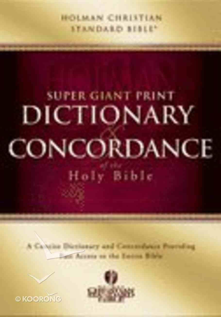 Holman Super Giant Print Dictionary & Concordance Hardback