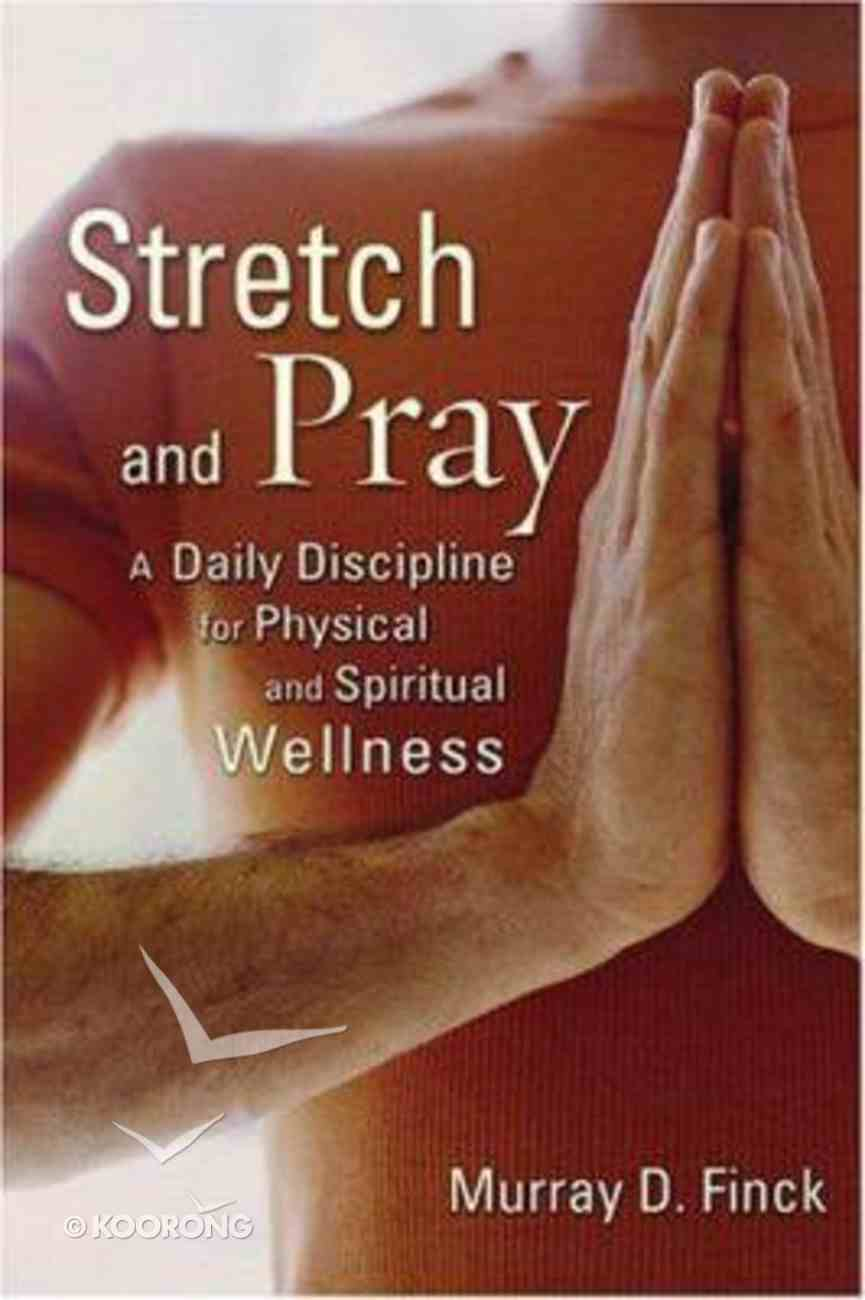 Stretch and Pray Paperback