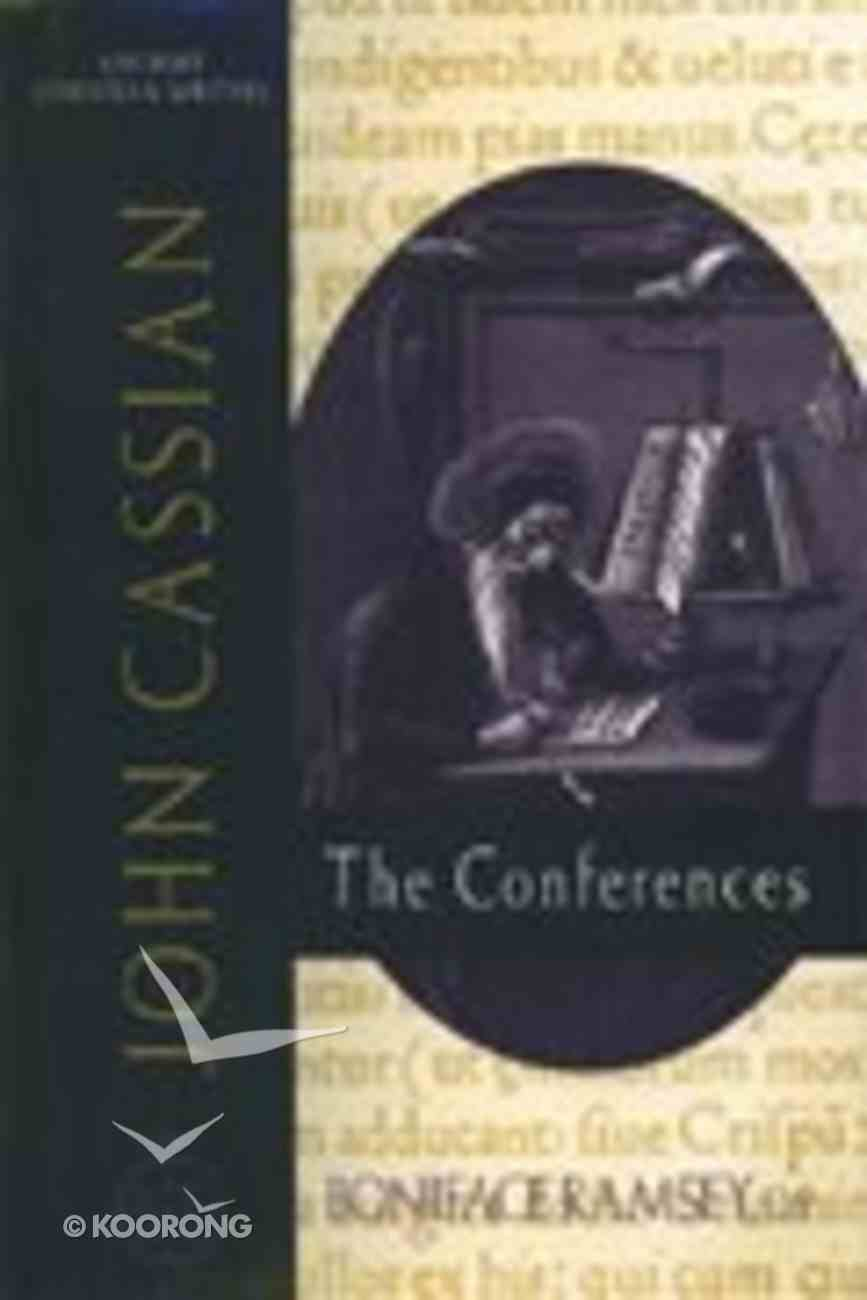 John Cassian - the Conferences (#57 in Ancient Christian Writers Series) Hardback