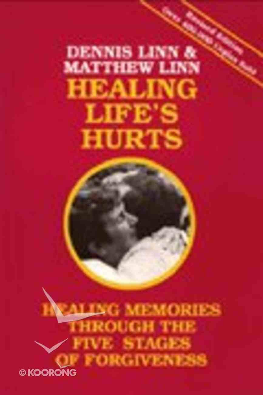 Healing Life's Hurts Paperback