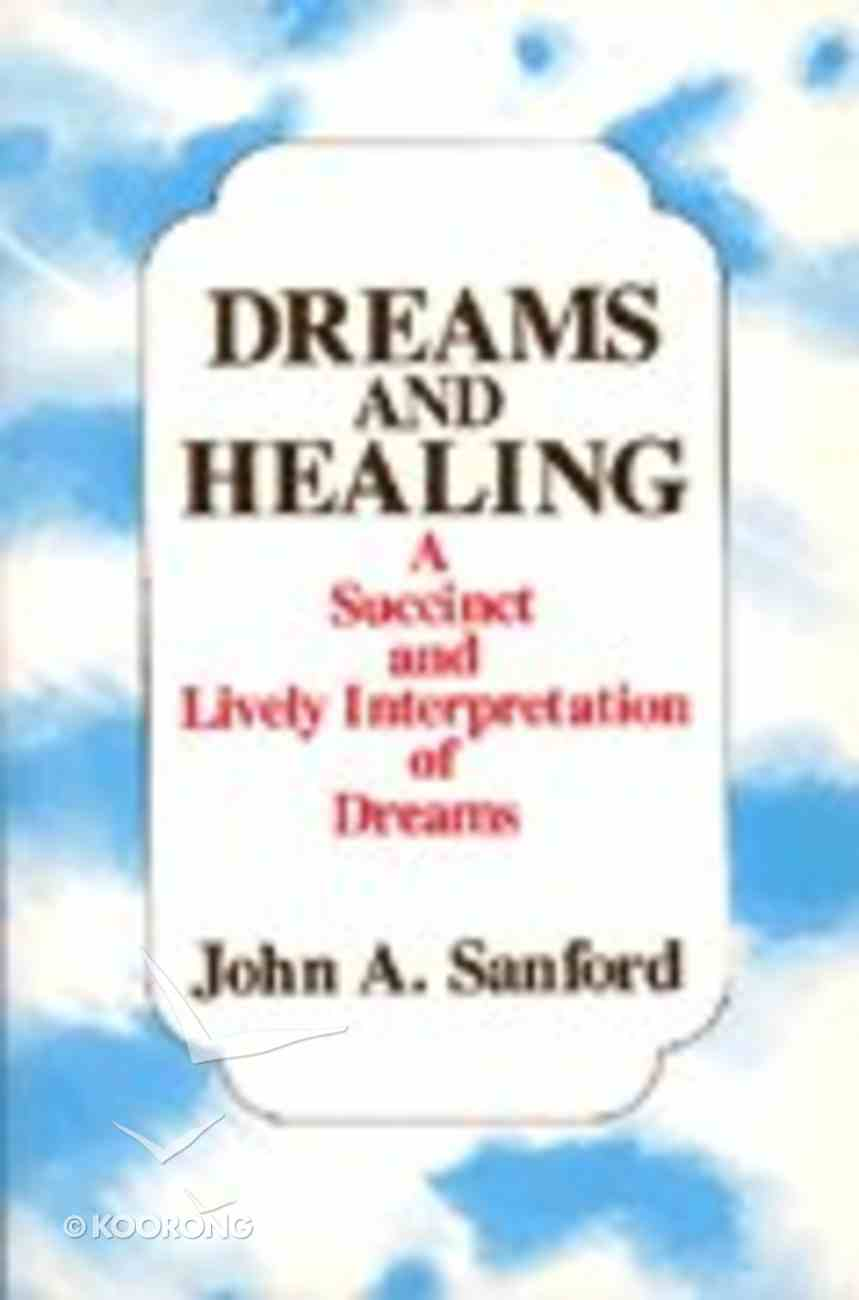 Dreams and Healing Paperback
