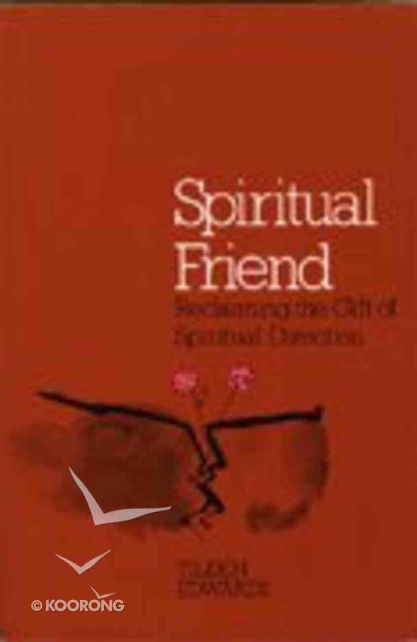 Spiritual Friend Paperback