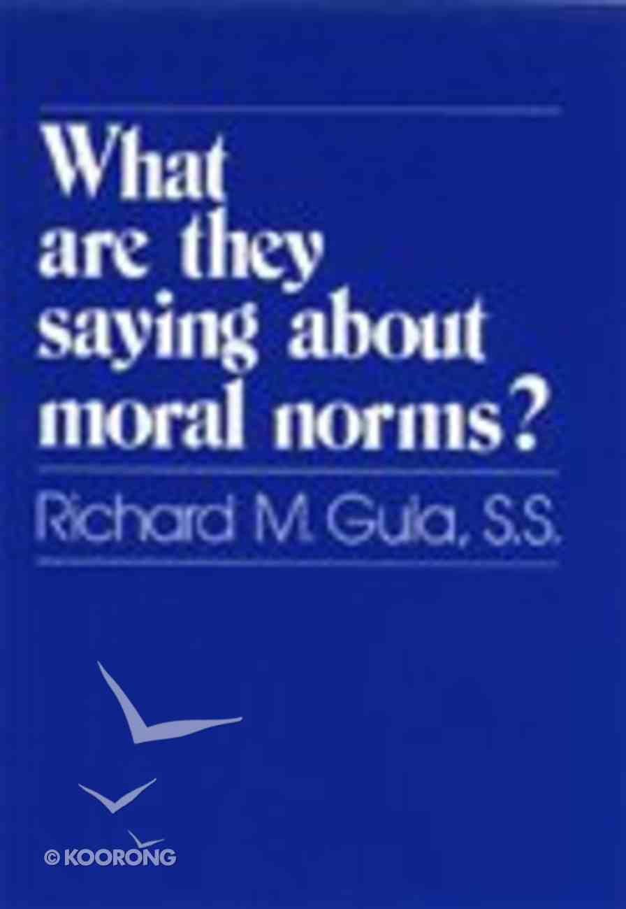 What Are They Saying About Moral Norms Paperback