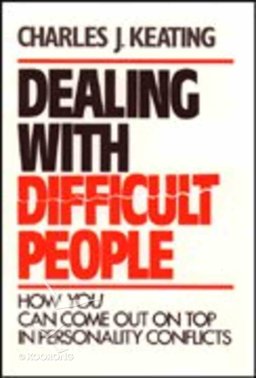 Dealing With Difficult People Paperback