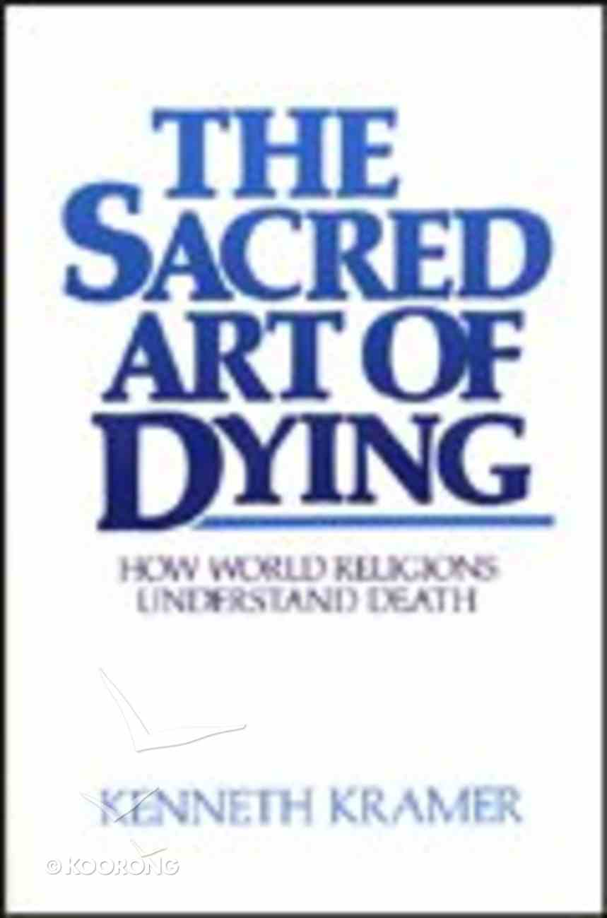 The Sacred Art of Dying Paperback