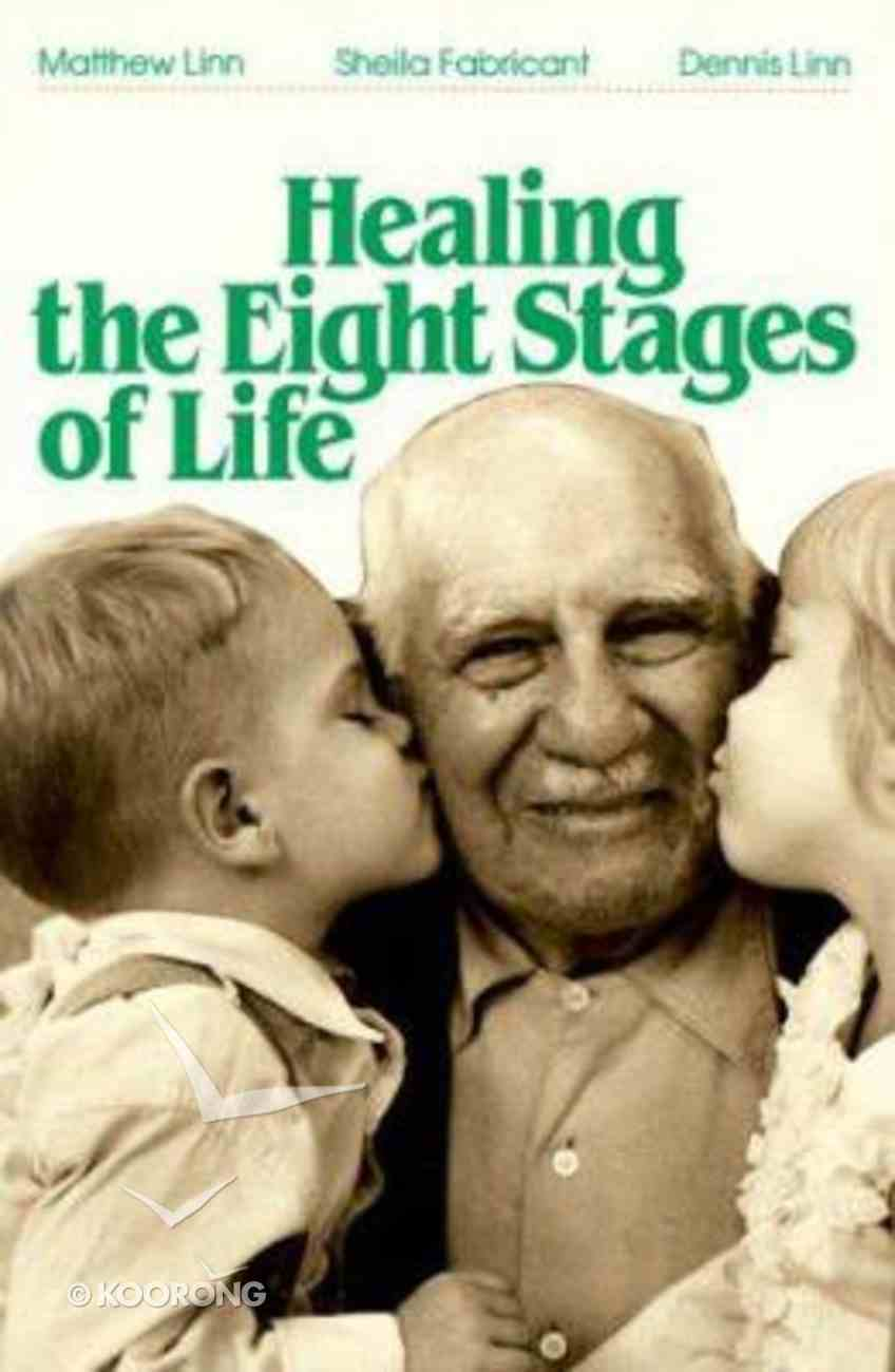 Healing the Eight Stages of Life Paperback