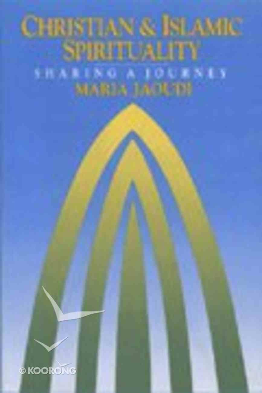Christian and Islamic Spirituality Paperback