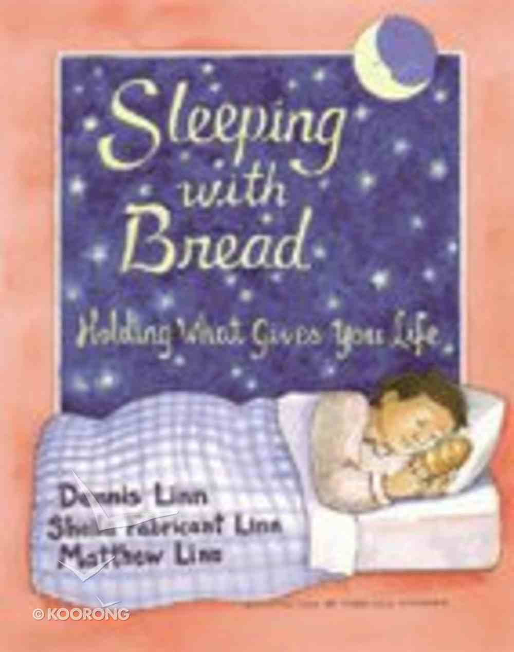 Sleeping With Bread Paperback
