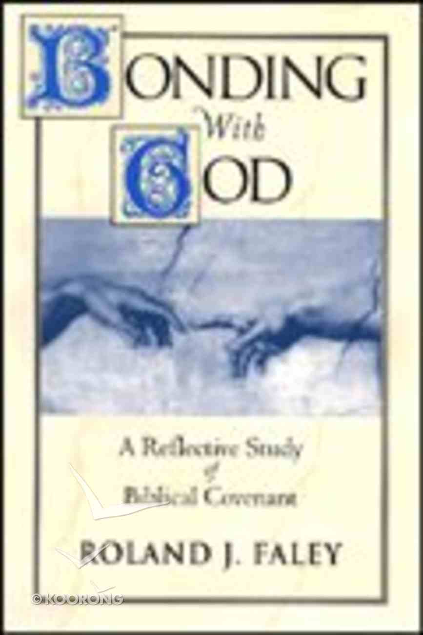 Bonding With God Paperback