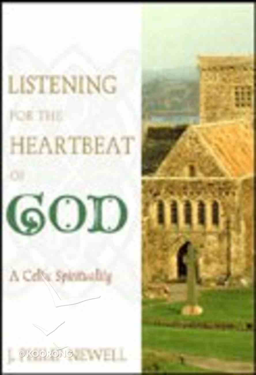 Listening to the Heartbeat of God Paperback