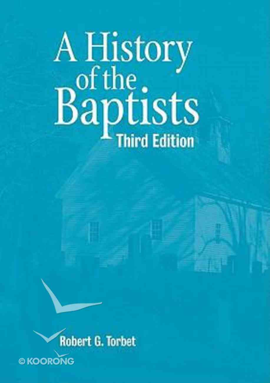 A History of the Baptists Hardback