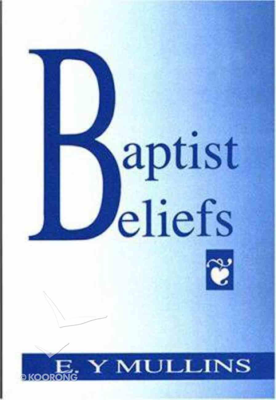 Baptist Beliefs Paperback