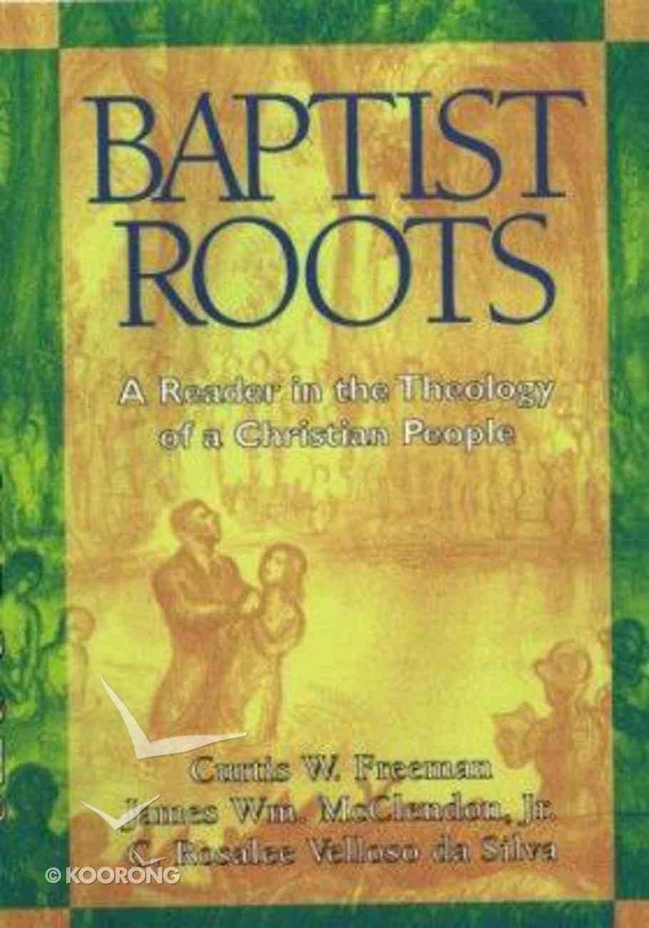 Baptist Roots Paperback