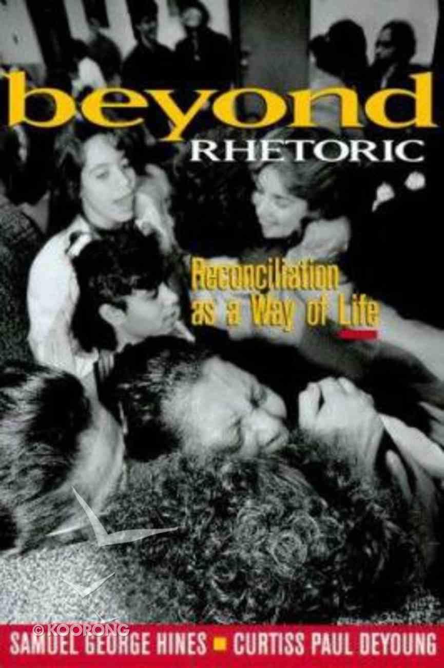 Beyond Rhetoric Paperback