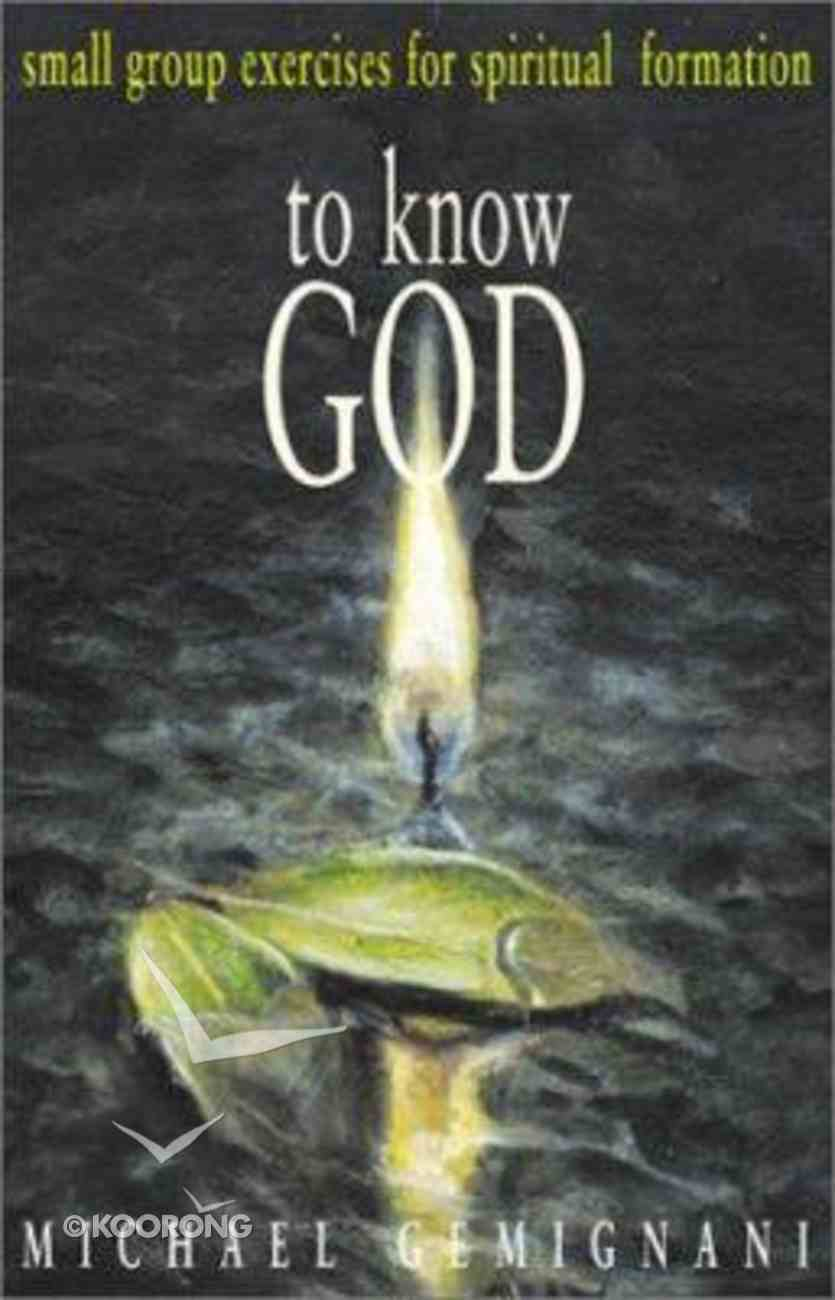 To Know God Paperback