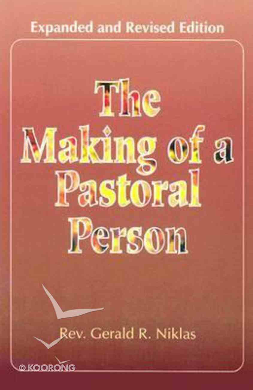 The Making of a Pastoral Person Paperback