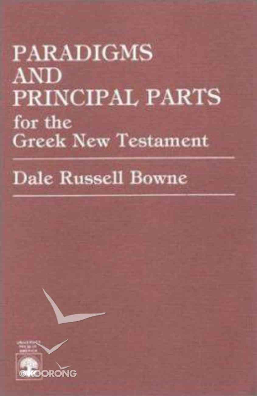Paradigms and Principle Parts For Greek New Testament Paperback