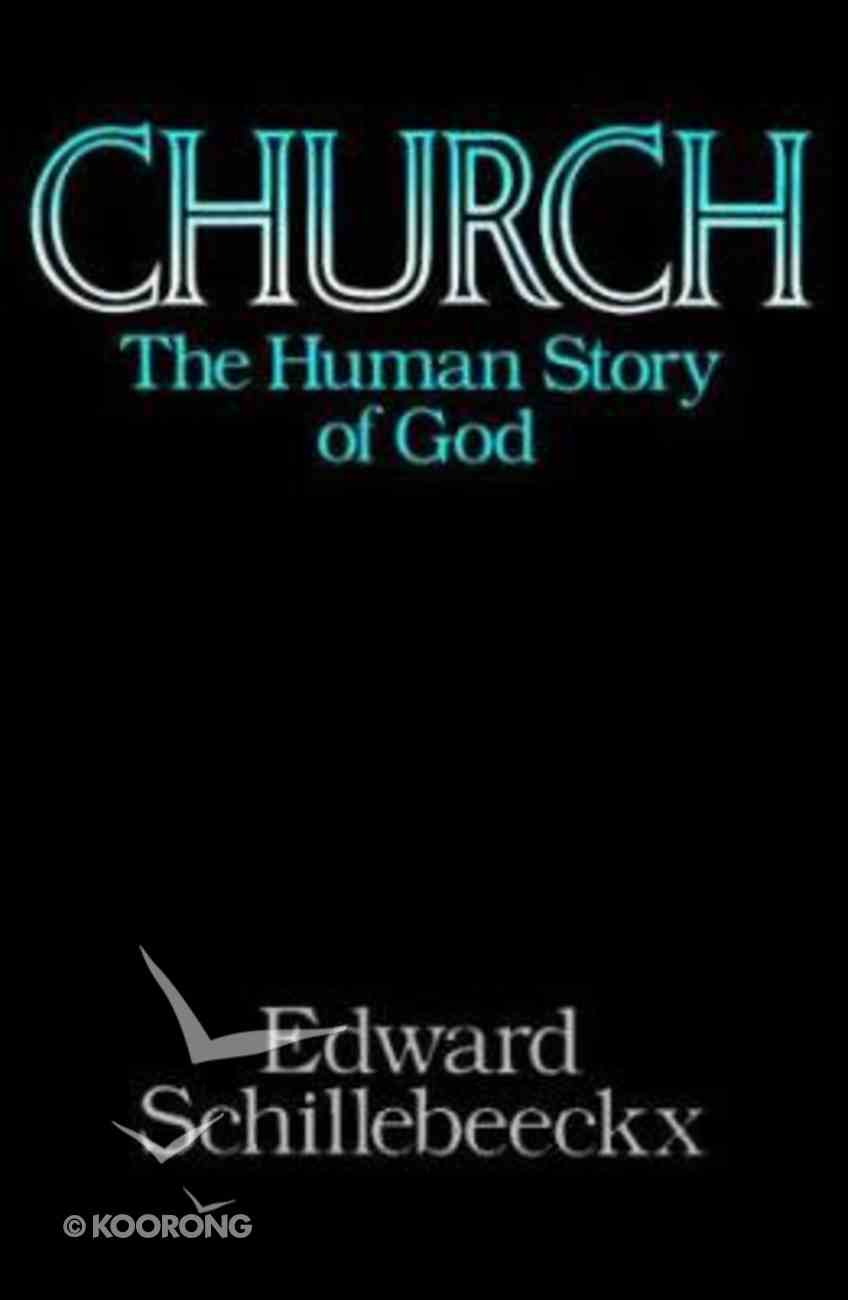 Church Human Story of God Paperback