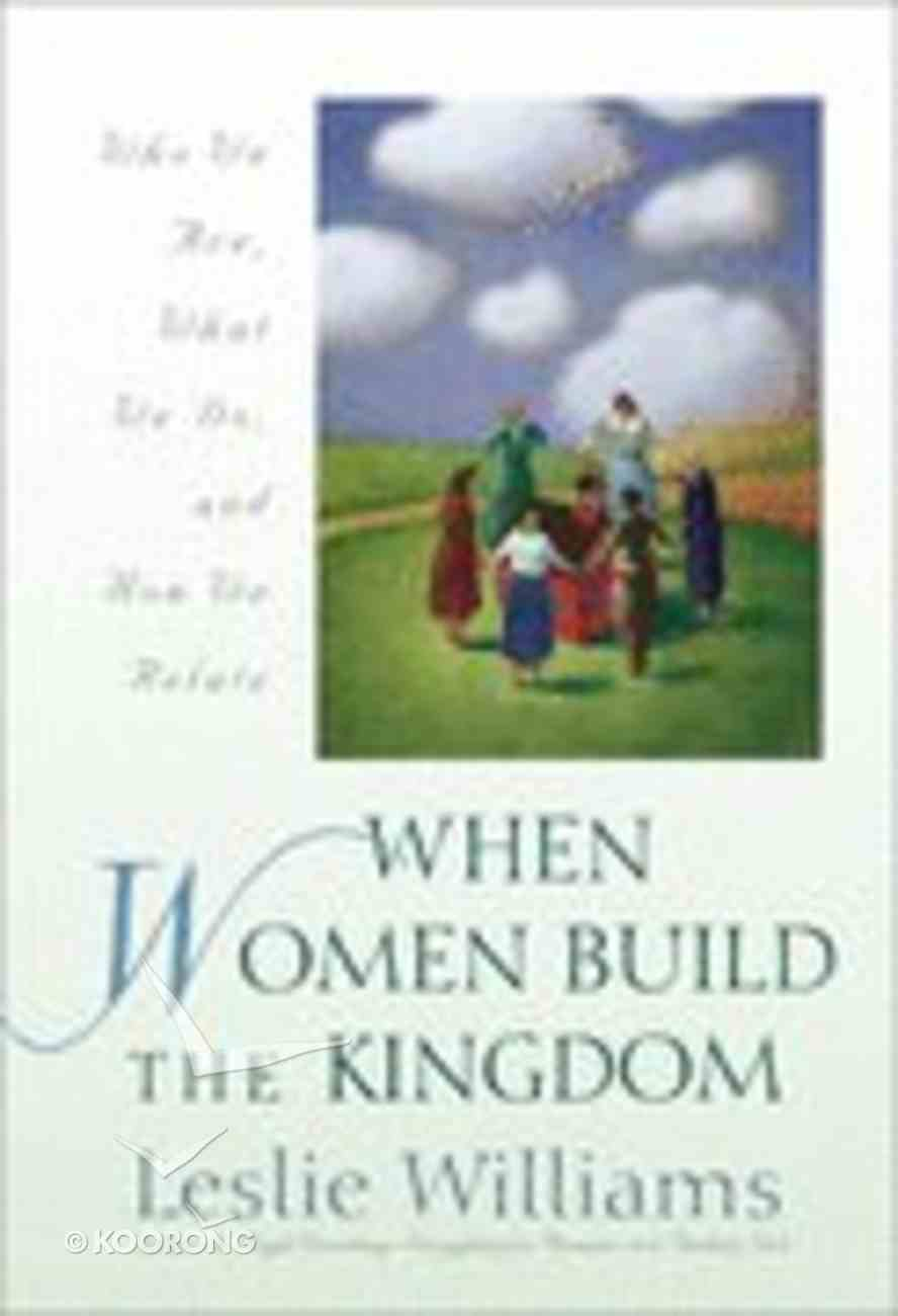 When Women Build the Kingdom Paperback