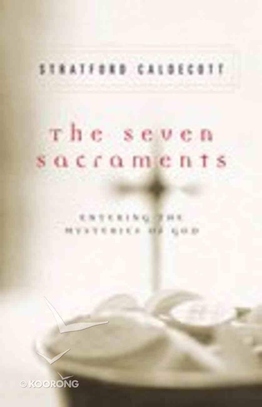 The Seven Sacraments Paperback