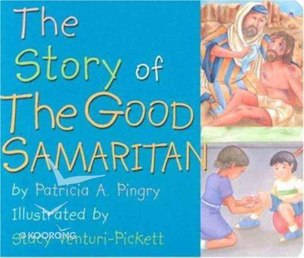 The Story of the Good Samaritan Board Book