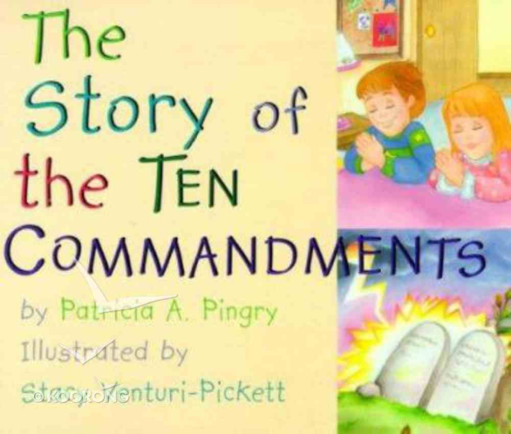 The Story of the Ten Commandments Board Book