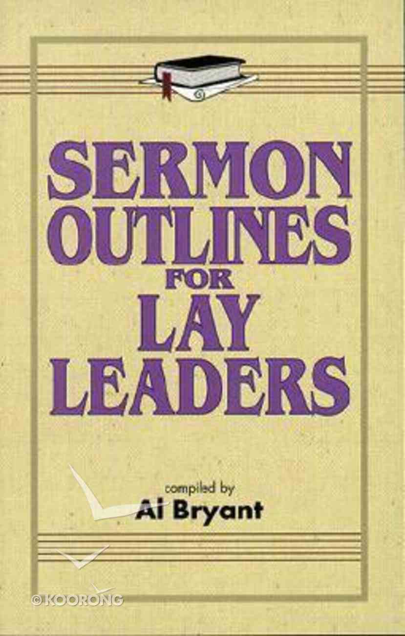 Sermon Outlines For Lay Leaders Paperback