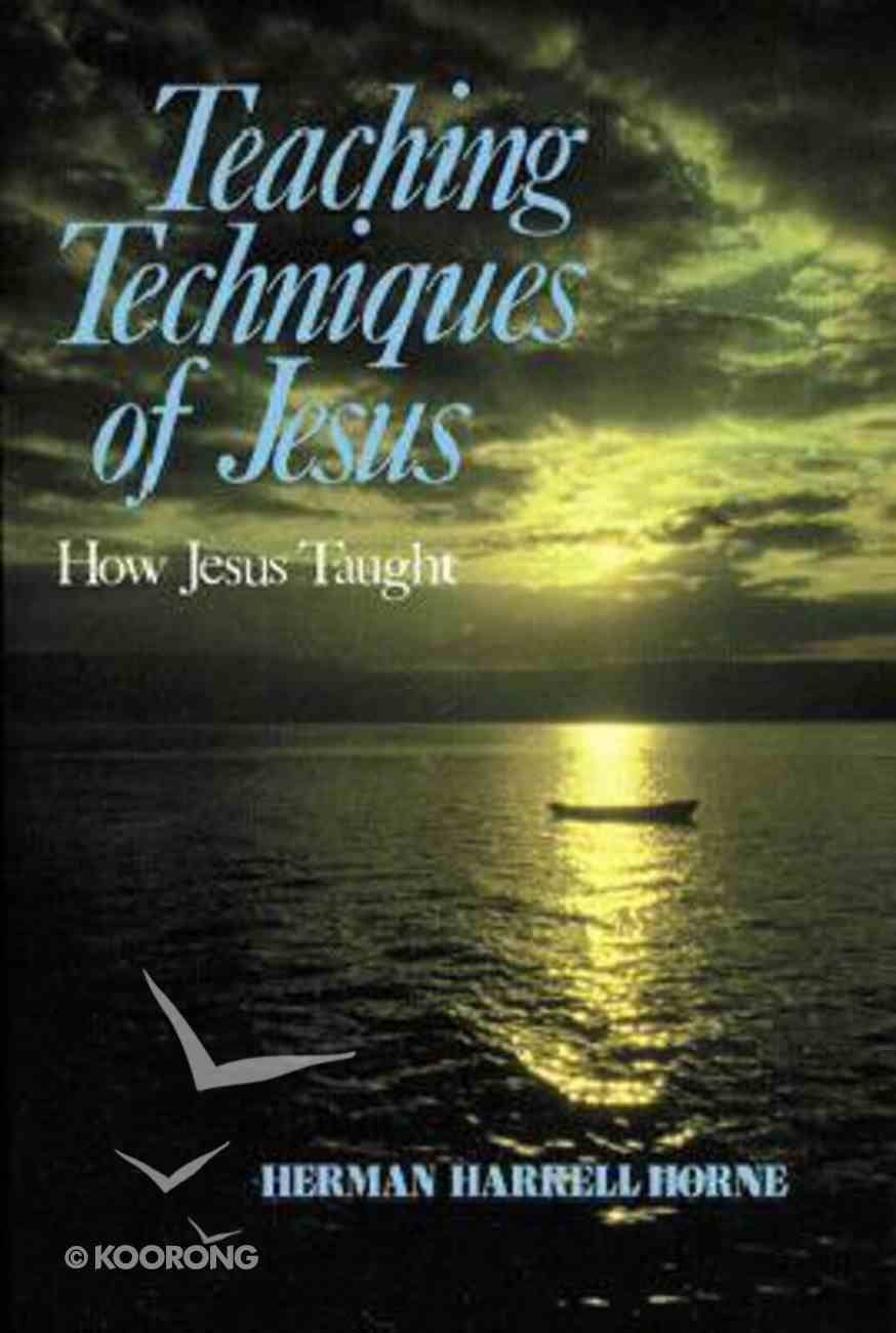 Teaching Techniques of Jesus Paperback