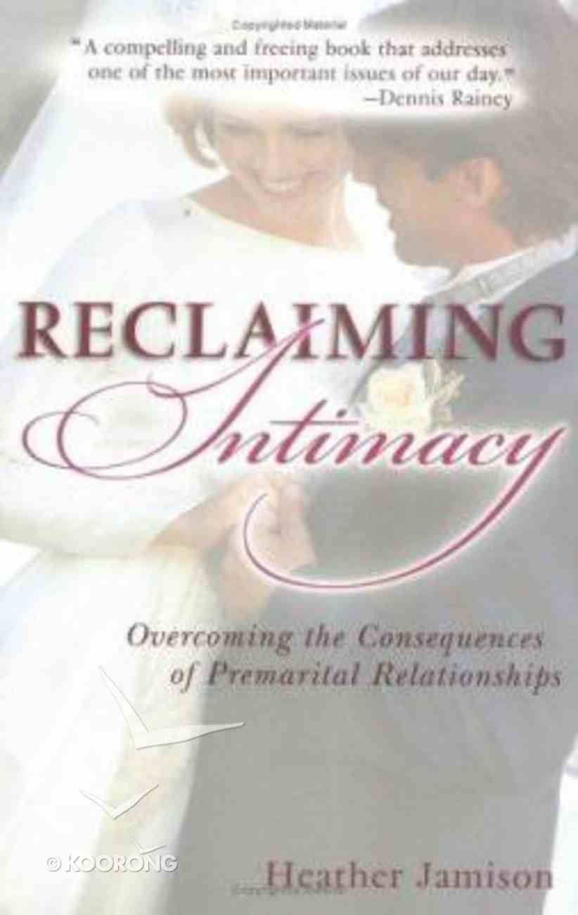 Reclaiming Intimacy Paperback