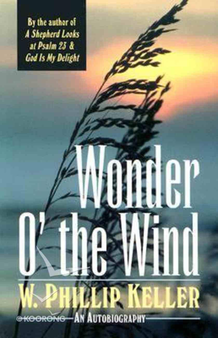 Wonder O' the Wind Paperback