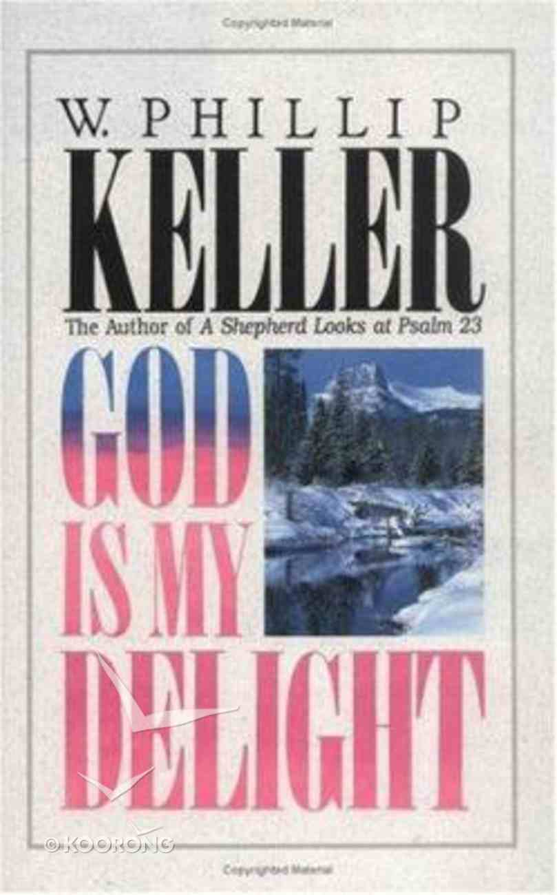 God is My Delight Hardback